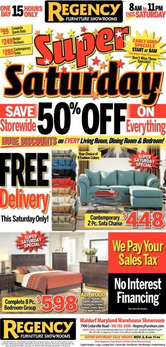 Super Saturday Regency Furniture Showrooms Brandywine Md