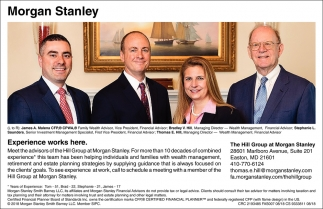Experience Works Here, The Hill Group at Morgan Stanley, Easton, MD