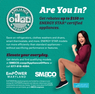 Get Rebates Up to $150 on Energy Star Certified Appliances
