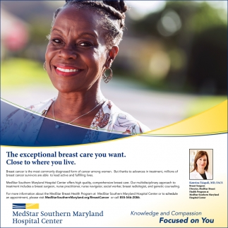 The Exceptional Breast Care You Want. Close to Where You Live