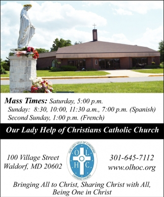 Mass Times, Our Lady Help of Christians Catholic Church, Waldorf, MD