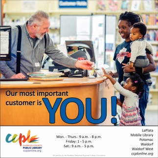 Our Most Important Customer is You!
