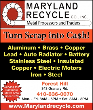 Turn Scrap into Cash, Maryland Recycle, Forest Hill, MD