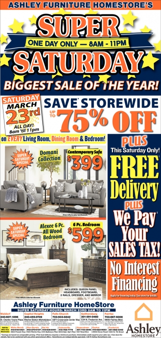 Super Saturday Biggest Sale Of The Year Ashley HomeStore Capitol
