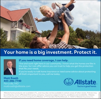 Your Home is Big Investment