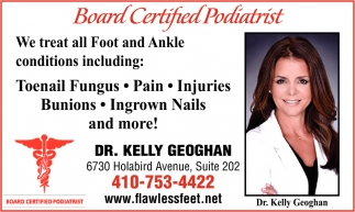 Board Certified Podiatrist