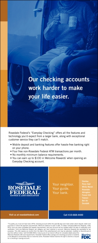 Our Checking Accounts Work Harder to Make Your Life Easier