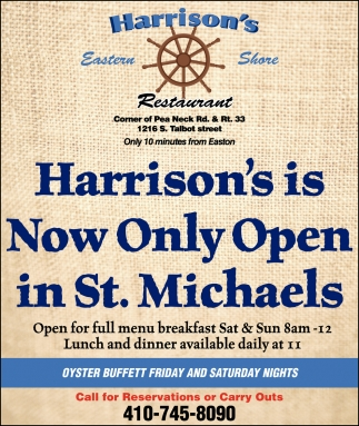 Now Only Open In St. Michaels