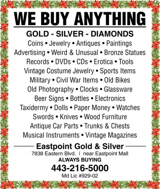 - We Buy Anything!, Eastpoint Gold And Silver