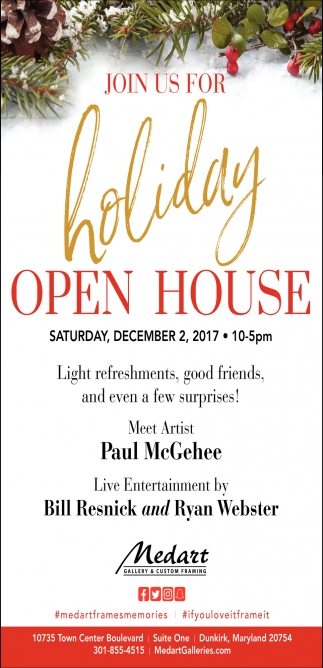 Join us for Holiday Open House, Medart Gallery And Custom Framing