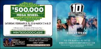 $500,000 Mega Wheel