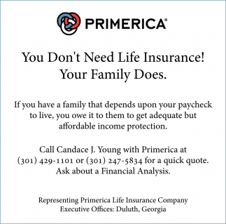 We want to help your family have a Better Financial Future!, Primerica