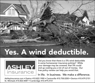 Yes. A Wind Deductible.