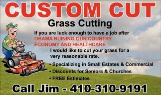 Custom Cut