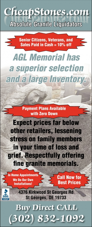 AGL Memorial has a superior selection and a large Inventory.