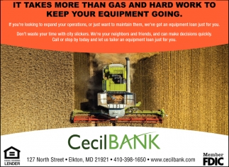 It takes more than gas and hard work to keep your equipment going
