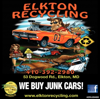 We Buy Junk Cars!, Elkton Recycling