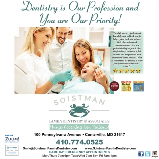 Dentistry is Our Profession and You are Our Priority