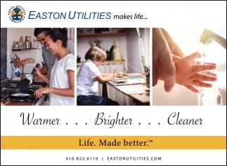 Easton Utilities Makes Life...