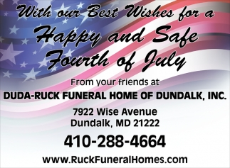 With our Best Wishes for a Happy ad Safe Fourth of July