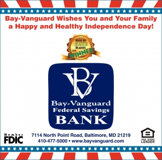 Bay-Vanguard Wishes you and your Family a Happy and Healthy Independence Day!