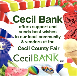 Cecil Bank Offers Support and Sends Best Wishes to Our Local Community & Vendors at the Cecil County Fair