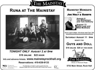 Runa at the Mainstay