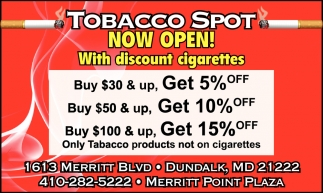 Now Open!, Tobacco Spot, Dundalk, MD