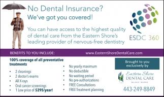 No Dental Insurance?, Eastern Shore Dental Care, Chester, MD
