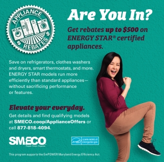 Get Rebates up to $500 on Energy Star Certified Appliances