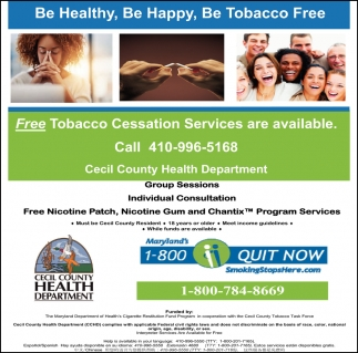 Be Healthy, Be Happy, Be Tobacco Free