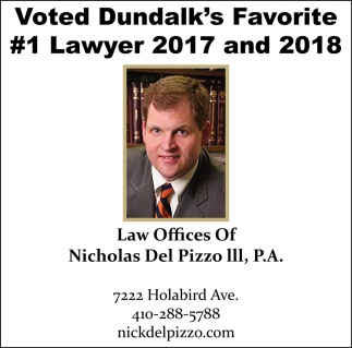 Voted Dundalk's Favorite #1 Lawyer 2017 and 2018