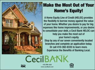 Make the Most Out of your Home's Equity!